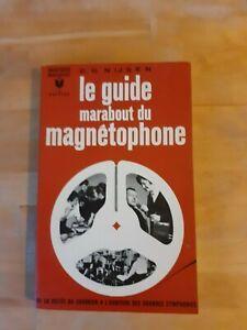C. G. Nijsen - Le guide Marabout du magnétophone - Marabout (1966)