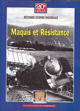 20 ème SIECLE - SECONDE GUERRE MONDIALE - MAQUIS ET RESISTANCE