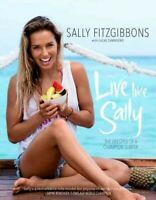 Live Like Sally : The Lifestyle of a Champion Surfer, Paperback by Fitzgibbon...