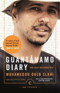Guantanamo Diary: The Fully Restored Text | Mohamedou Ould Slahi