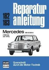 Reparaturanleitung Mercedes /8 W114 200-8 / 220-8 1968-73 @ NEU & OVP @