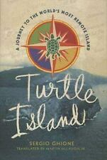 Turtle Island: A Journey to the World's Most Remote Island-ExLibrary