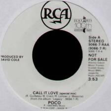 "POCO ~ CALL IT LOVE (SPECIAL MIX) ~ 1989 US ""PROMO"" 7"" SINGLE ~ RCA 9066-7-RAA"