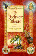 The Bookstore Mouse by Peggy Christian: Used