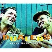 Truly Madly Deeply, The Dualers, Very Good Single