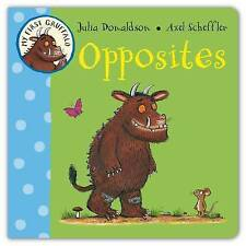 Gruffalo Opposites by Julia Donaldson (Board book) New