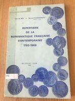 Repertoire de la Numismatique Francaise Contemporaine 1793-1968 - Printed 1969