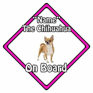 Personalised Dog On Board Car Safety Sign - Chihuahua On Board Pink