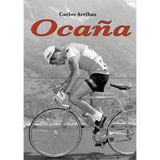 Ocana, Carlos Arribas, Very Good, Paperback