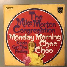 "The Mike Morton Congregation – Monday Morning Choo Choo - Philips 6003 253 - 7"""