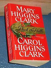 Deck the Halls by Carol & Mary Higgins Clark FREE SHIPPING 0743418131