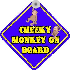 """ CHEEKY MONKEY ON BOARD "" FUNNY CAR REAR WINDOW SIGN"
