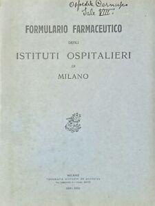 Formulario Farmaceutico degli Istituti Ospitalieri di Milano - ed. 1939