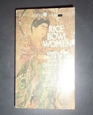 Rice Bowl Women; Writings By & About Women of China and Japan Pb 1982
