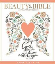 Beauty in the Bible: Beauty in the Bible : An Adult Coloring Book, Premium...