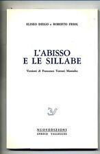 Eliseo Diego - Roberto Friol # L'ABISSO E LE SILLABE # Vallecchi 1983