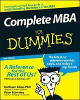 Complete MBA For Dummies by Kathleen Allen PhD, Peter Economy, NEW Book, FREE &