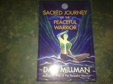 Sacred Journey Of The Peaceful Warrior Dan Millman