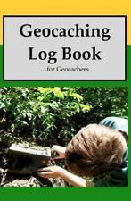 Geocaching Log Book: For Geocachers-ExLibrary