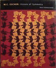 M. C. ESCHER: VISIONS OF SYMMETRY - DORIS SCHATTSCHNEIDER