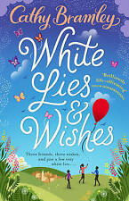 White Lies & Wishes Cathy Bramley Paperback 2017 1st Edition