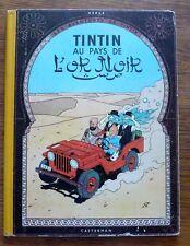 TINTIN AU PAYS DE L'OR NOIR 1956 B17 Gardes bleu foncés