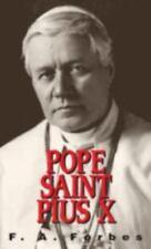 Pope St. Pius X: (1835-1914)
