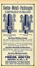 Friedr. Goetze Burscheid FABRIK HOCHDRUCK-AMATUREN Historische Reklame von 1913