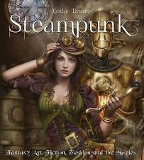 Steampunk: Fantasy Art, Fashion, Fiction & The Movies by Henry Winchester...