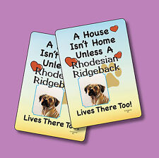 """Rhodesian Ridgeback"" A House Isn't Home - A Pair Of Dog Lover Cards - Sku# 62"