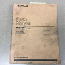 CAT Caterpillar 793 PARTS MANUAL BOOK CATALOG DUMP TRUCK HAUL QUARRY sn 3SJ1 &UP