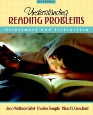 Understanding Reading Problems: Assessment and Instruction (6th Edition) Gillet