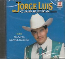 Jorge Luis Cabrera Con Banda Sinaloense CD New Sealed