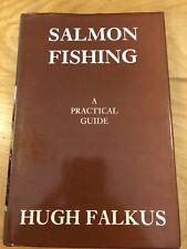 Salmon Fishing: A Practical Guide - Falkus (1989)