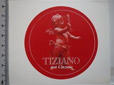 Aufkleber Sticker Sekt - Tiziano - Cinzano - Asti (2816)