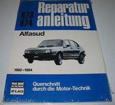 Reparaturanleitung Alfasud Normal Sprint Super ti ab Baujahr 1982 - 1984 NEU!