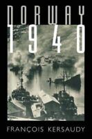 Norway 1940: By Kersaudy, Francois