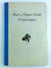 Kurt von Tepper-Laski ERINNERUNGEN aus einem halben Jahrhundert 1928 Sportreiter