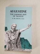 Augustine the Farmers Boy of Tagaste, De Zeeuw, T.,Zeeuw, P. De, Good Book