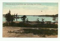 REFLECTIONS ON THE FRENCH RIVER, NEAR NORTH BAY ONTARIO, CANADA VINTAGE POSTCARD