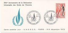 FRANCE 1973.CP.F.D.C.XXVe ANNI.DECLARATION UNIVERSELLE DROIT.OB:LE 8/12/73 PARIS