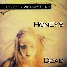 Honey's Dead von Jesus and Mary Chain,the | CD | Zustand gut