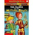 NEW The Search for the Missing Bones (The Magic School Bus Chapter Book, No. 2)