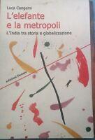 L'elefante e la metropoli - Luca Cangemi - Dedalo - 2012 - MP