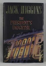 THE PRESIDENTS DAUGHTER by JACK HIGGINS (Hardcover)  BESTSELLING AUTHOR