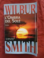 Libro L'ombra del sole Wilbur Smith #TO1