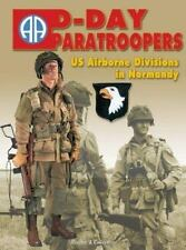 D-Day Paratroopers : US Airborne Division Hardcover Book Christophe Deschodt