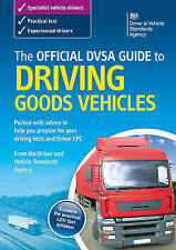 The Official DSA Guide to Driving Goods Vehicles Book