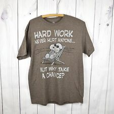 Peanuts Snoopy T Shirt Hard Work Never Hurt Why Take a Change Funny Men Large