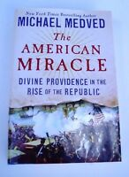 New The American Miracle By Michael Medved Inscribed Signed First Edition HC DJ